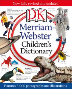 Merriam-Webster Children's Dictionary:  - ISBN: 9781465424464