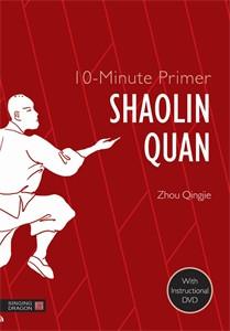 10-Minute Primer Shaolin Quan:  - ISBN: 9781848192140