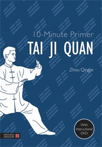 10-Minute Primer Tai Ji Quan:  - ISBN: 9781848192157