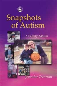 Snapshots of Autism: A Family Album - ISBN: 9781843107231