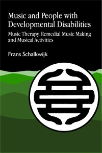 Music and People with Developmental Disabilities: Music Therapy, Remedial Music Making and Musical Activities - ISBN: 9781853022265