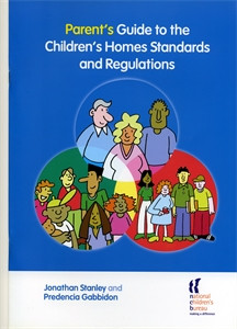 Parent's Guide to the Children's Homes Standards and Regulations:  - ISBN: 9781900990875