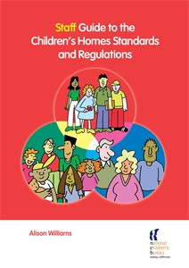 Staff Guide to the Children's Homes Standards and Regulations:  - ISBN: 9781900990882