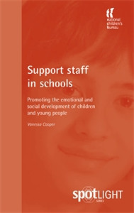 Support Staff in Schools: Promoting the emotional and social development of children and young people - ISBN: 9781904787525