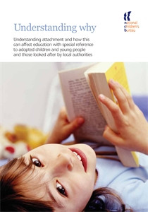 Understanding Why: Understanding attachment and how this can affect education with special reference to adopted children and young people and those looked after by local authorities - ISBN: 9781905818020