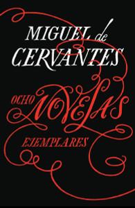 Ocho novelas ejemplares:  - ISBN: 9781101910740