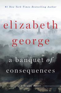 A Banquet of Consequences: A Lynley Novel - ISBN: 9780525954330
