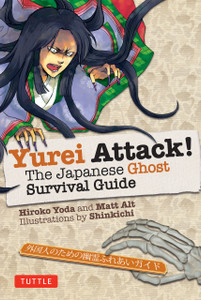 Yurei Attack!: The Japanese Ghost Survival Guide - ISBN: 9784805312148