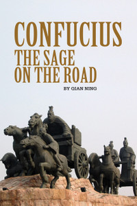 Confucius: The Sage on the Road - ISBN: 9781602202290