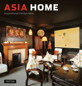 Asia Home: Inspirational Design Ideas - ISBN: 9780804839839