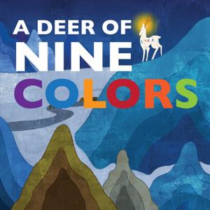 A Deer of Nine Colors:  - ISBN: 9781602209763