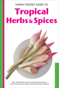 Handy Pocket Guide to Tropical Herbs & Spices:  - ISBN: 9780794606558