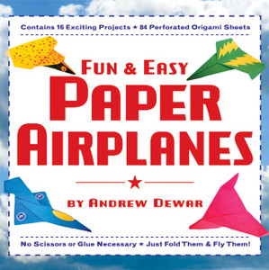 Fun & Easy Paper Airplanes: [Origami Book with 84 Papers, 16 Projects] - ISBN: 9780804838887