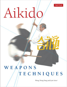 Aikido Weapons Techniques: The Wooden Sword, Stick and Knife of Aikido - ISBN: 9780804836418