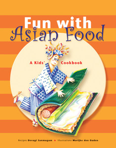 Fun with Asian Food: A Kids' Cookbook - ISBN: 9780794603397
