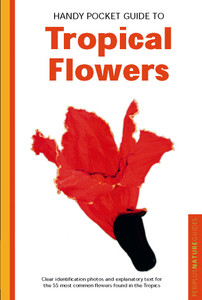Handy Pocket Guide to Tropical Flowers:  - ISBN: 9780794601874