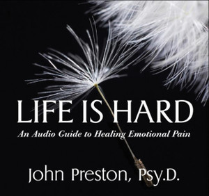 Life Is Hard: An Audio Guide to Healing Emotional Pain - ISBN: 9781886230750