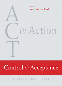 ACT in Action: Control and Acceptance - ISBN: 9781572245280
