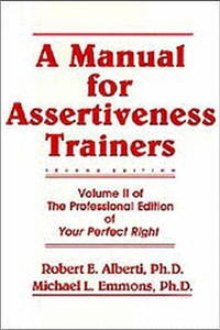 A Manual for Assertiveness Trainers:  - ISBN: 9780915166145