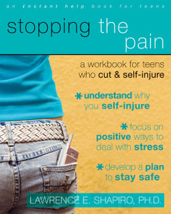 Stopping the Pain: A Workbook for Teens Who Cut and Self Injure - ISBN: 9781572246027