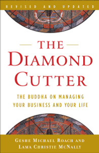 The Diamond Cutter: The Buddha on Managing Your Business and Your Life - ISBN: 9780385528689