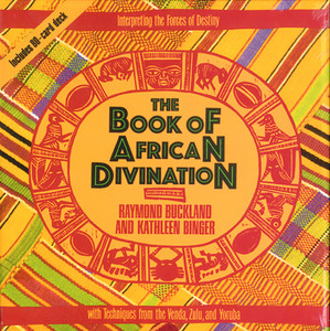 The Book of African Divination: Interpreting the Forces of Destiny with Techniques from the Venda, Zulu, and Yoruba - ISBN: 9780892813643