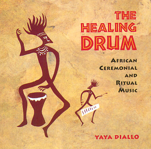 The Healing Drum: African Ceremonial and Ritual Music - ISBN: 9780892815050