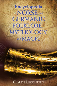 Encyclopedia of Norse and Germanic Folklore, Mythology, and Magic:  - ISBN: 9781620554807