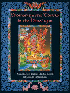Shamanism and Tantra in the Himalayas:  - ISBN: 9780892819133
