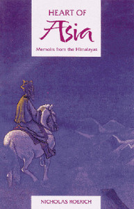 Heart of Asia: Memoirs from the Himalayas - ISBN: 9780892813025