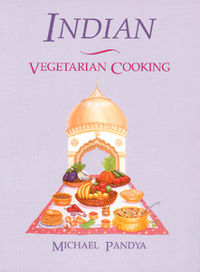 Indian Vegetarian Cooking:  - ISBN: 9780892813421