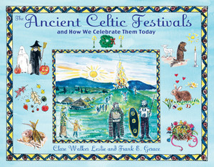 The Ancient Celtic Festivals: and How We Celebrate Them Today - ISBN: 9781594772566