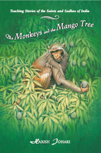 The Monkeys and the Mango Tree: Teaching Stories of the Saints and Sadhus of India - ISBN: 9780892815647