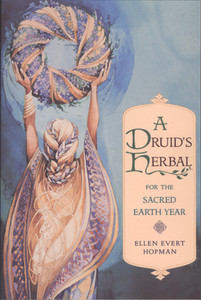 A Druid's Herbal for the Sacred Earth Year:  - ISBN: 9780892815012