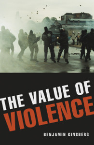The Value of Violence:  - ISBN: 9781616148317
