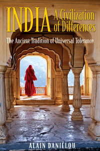 India: A Civilization of Differences: The Ancient Tradition of Universal Tolerance - ISBN: 9781594770487