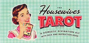 The Housewives Tarot:  - ISBN: 9781931686990