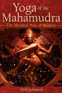 Yoga of the Mahamudra: The Mystical Way of Balance - ISBN: 9780892816996