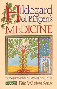 Hildegard of Bingen's Medicine:  - ISBN: 9780939680443