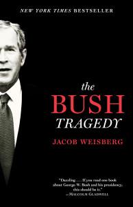 The Bush Tragedy:  - ISBN: 9780812978353