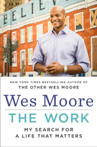 The Work: My Search for a Life That Matters - ISBN: 9780812993578