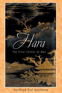 Hara: The Vital Center of Man - ISBN: 9781594770241