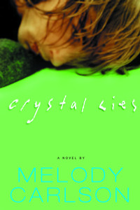 Crystal Lies:  - ISBN: 9781578568406