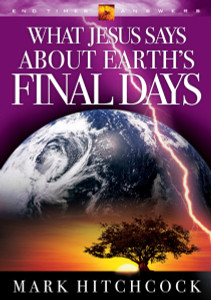 What Jesus Says about Earth's Final Days:  - ISBN: 9781590522080