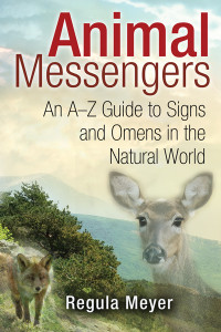 Animal Messengers: An A-Z Guide to Signs and Omens in the Natural World - ISBN: 9781591431619