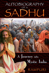Autobiography of a Sadhu: A Journey into Mystic India - ISBN: 9781594773303
