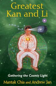 Greatest Kan and Li: Gathering the Cosmic Light - ISBN: 9781620552315