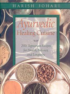Ayurvedic Healing Cuisine:  - ISBN: 9780892819386