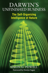 Darwin's Unfinished Business: The Self-Organizing Intelligence of Nature - ISBN: 9781594774409