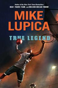 True Legend:  - ISBN: 9780399252273
